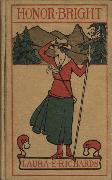 Cover-Bild zu Richards, Laura Elizabeth Howe: Honor Bright (eBook)