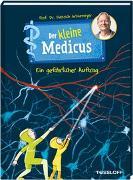 Cover-Bild zu Grönemeyer, Dietrich: Der kleine Medicus. Band 4. Ein gefährlicher Auftrag