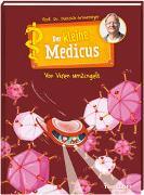 Cover-Bild zu Grönemeyer, Dietrich: Der kleine Medicus. Band 3. Von Viren umzingelt