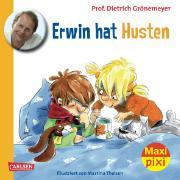 Cover-Bild zu Grönemeyer, Prof. Dr. med. Dietrich: Carlsen Paket. Maxi-Pixi Nr. 118. Erwin hat Husten