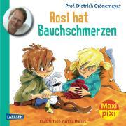 Cover-Bild zu Grönemeyer, Prof. Dr. med. Dietrich: Carlsen Paket. Maxi-Pixi Nr. 120. Rosi hat Bauchschmerzen