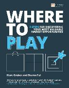 Cover-Bild zu Where to Play von Gruber, Marc