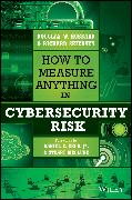 Cover-Bild zu Hubbard, Douglas W.: How to Measure Anything in Cybersecurity Risk (eBook)