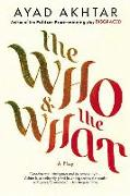 Cover-Bild zu Akhtar, Ayad: The Who & the What: A Play