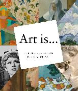 Cover-Bild zu The Metropolitan Museum of Art: Art Is