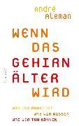 Cover-Bild zu Aleman, André: Wenn das Gehirn älter wird