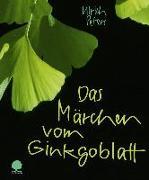 Cover-Bild zu Das Märchen vom Ginkgoblatt von Peters, Ulrich