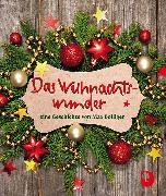 Cover-Bild zu Das Weihnachtswunder von Bolliger, Max