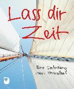Cover-Bild zu Lass dir Zeit von Feigenwinter, Max