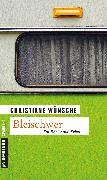Cover-Bild zu Wünsche, Christiane: Bleischwer (eBook)
