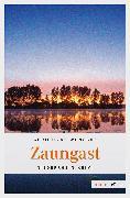 Cover-Bild zu Wünsche, Christiane: Zaungast (eBook)