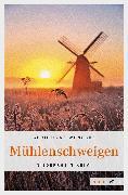 Cover-Bild zu Wünsche, Christiane: Mühlenschweigen (eBook)