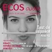 Cover-Bild zu Jiménez, Covadonga: Spanisch lernen Audio - Spanisch-Test (Audio Download)