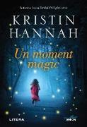 Cover-Bild zu Hannah, Kristin: Un moment magic (eBook)