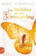Cover-Bild zu Hannah, Kristin: Das Mädchen mit dem Schmetterling (eBook)