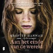 Cover-Bild zu Hannah, Kristin: Aan het einde van de wereld (Audio Download)