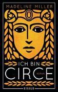 Cover-Bild zu Miller, Madeline: Ich bin Circe (eBook)