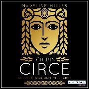 Cover-Bild zu Miller, Madeline: Ich bin Circe (Audio Download)