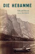 Cover-Bild zu Die Hebamme von Hoem, Edvard