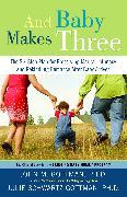 Cover-Bild zu Gottman, John: And Baby Makes Three
