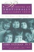 Cover-Bild zu Gottman, John: Raising An Emotionally Intelligent Child (eBook)