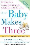 Cover-Bild zu Gottman, John: And Baby Makes Three (eBook)