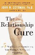 Cover-Bild zu Gottman, John: The Relationship Cure (eBook)