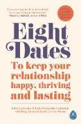 Cover-Bild zu Gottman, John: Eight Dates (eBook)
