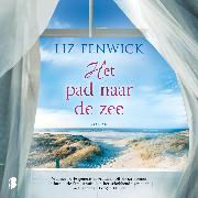 Cover-Bild zu Fenwick, Liz: Het pad naar de zee (Audio Download)