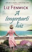 Cover-Bild zu Fenwick, Liz: A Tengerparti ház (eBook)
