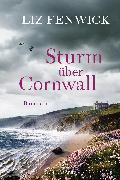 Cover-Bild zu Fenwick, Liz: Sturm über Cornwall (eBook)