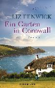 Cover-Bild zu Fenwick, Liz: Ein Garten in Cornwall (eBook)