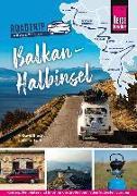Cover-Bild zu Reise Know-How Roadtrip Handbuch Balkan-Halbinsel : von Deutschland bis Albanien mit dem Bulli von Brecht, M. David