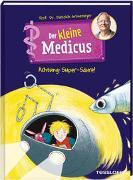 Cover-Bild zu Grönemeyer, Dietrich: Der kleine Medicus. Band 2. Achtung: Super-Säure!