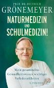 Cover-Bild zu Grönemeyer, Dietrich: Naturmedizin und Schulmedizin!