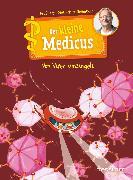 Cover-Bild zu Grönemeyer, Dietrich: Der kleine Medicus. Band 3: Von Viren umzingelt (eBook)