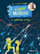 Cover-Bild zu Grönemeyer, Dietrich: Der kleine Medicus. Band 4: Ein gefährlicher Auftrag (eBook)