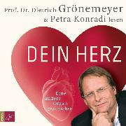 Cover-Bild zu Grönemeyer, Prof. Dr. Dietrich: Dein Herz (Audio Download)
