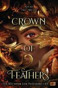Cover-Bild zu Crown of Feathers - Die Töchter der Phönixreiter von Pau Preto, Nicki
