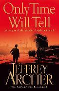 Cover-Bild zu Archer, Jeffrey: Only Time Will Tell