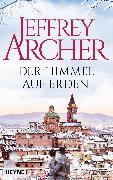 Cover-Bild zu Archer, Jeffrey: Der Himmel auf Erden (eBook)