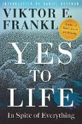 Cover-Bild zu Frankl, Viktor E.: Yes to Life (eBook)