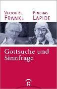 Cover-Bild zu Lapide, Pinchas: Gottsuche und Sinnfrage