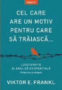 Cover-Bild zu Frankl, Viktor E.: Cel Care Are Un Motiv Pentru Care Sa Traiasca (eBook)