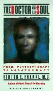 Cover-Bild zu Frankl, Viktor E.: The Doctor and the Soul (eBook)