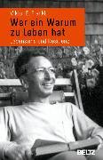 Cover-Bild zu Frankl, Viktor E.: Wer ein Warum zu leben hat (eBook)