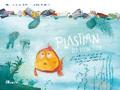 Cover-Bild zu Intemann, Nicole: Plastian, der kleine Fisch (eBook)