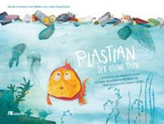 Cover-Bild zu Intemann, Nicole: Plastian, der kleine Fisch