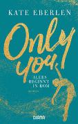 Cover-Bild zu Only You - Alles beginnt in Rom von Eberlen, Kate
