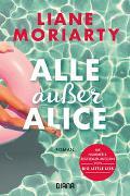 Cover-Bild zu Alle außer Alice von Moriarty, Liane